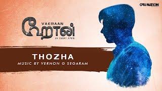 Sahi Siva | Thozha | VAERAAN | Official Audio