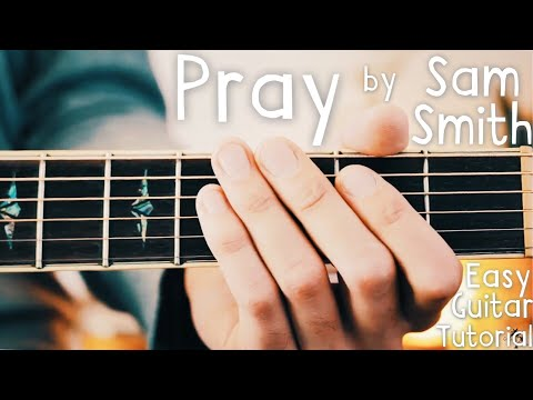 Download Pray Sam Smith Chords Free Mp3 Music Search Engine