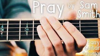 Pray Sam Smith Guitar Lesson for Beginners // Sam Smith Guitar Tutorial!