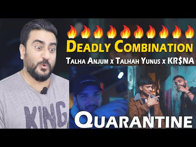 Quarantine Reaction | Talha Anjum x Talhah Yunus x KR$NA (Official Music Video)