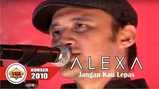 New  Alexa - Jangan Kau Lepas @live Konser Surabaya 22 Mei 2010