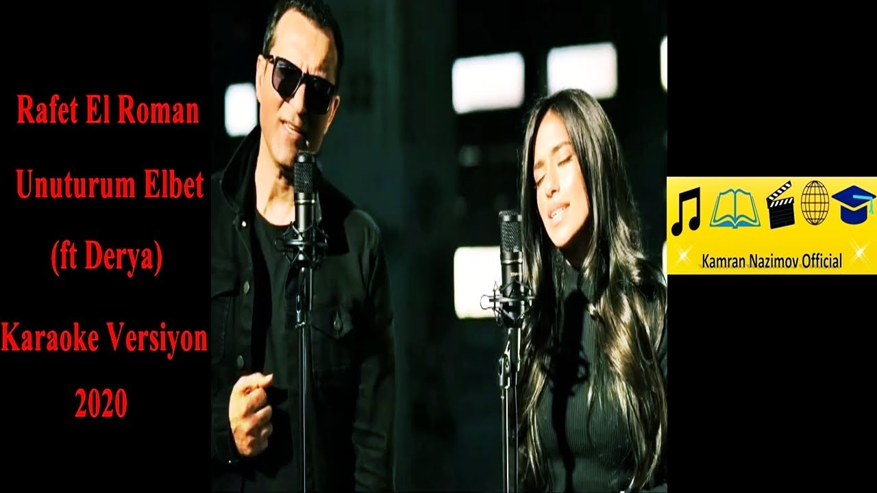 Rafet El Roman Ft Derya Unuturum Elbet Karaoke Versiyon 2020 Altyapi Youtube