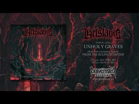 Helslave (Ita) - Unholy Graves (Single)