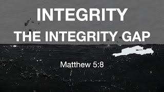Kingdom House   The Integrity Gap   June 13, 2021