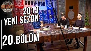 Survivor Panorama | 4. Sezon | 20. Bölüm
