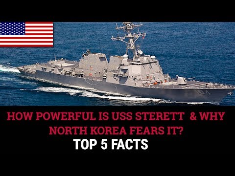 HOW POWERFUL IS USS STERETT  & WHY NORTH KOREA FEARS IT?