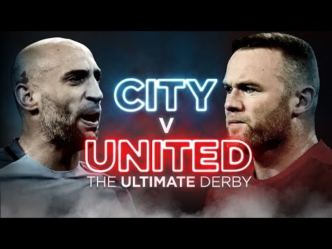 MANCHESTER CITY V MANCHESTER UNITED | THE ULTIMATE DERBY