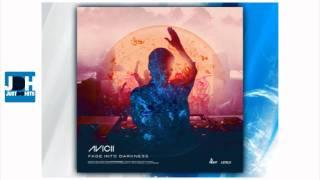 Avicii - Fade Into Darkness (Vocal Club Edit)