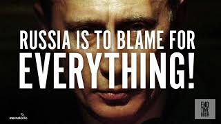 Russia is to Blame for Everything!
