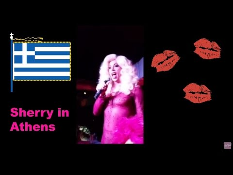 Sherry in Athens, Greece! Behind the Drag Curtain