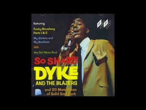 Dyke & The Blazers - So Sharp (Full Album) 1991