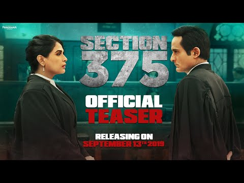 Section 375 official Teaser starring Akshaye Khanna, Richa Chadha