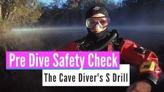 How to Perform Cave Diver Safety Checklist Scuba Pre-Dive