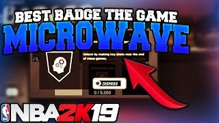 NBA 2K19 MICROWAVE BADGE TUTORIAL BEST BADGE IN THE GAME!!!!