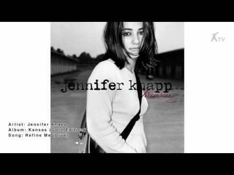 Jennifer Knapp | Refine Me (Live)