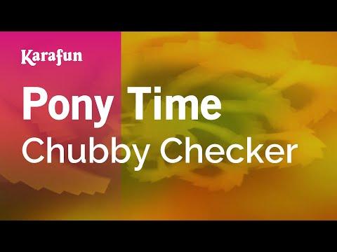 Karaoke Pony Time - Chubby Checker *