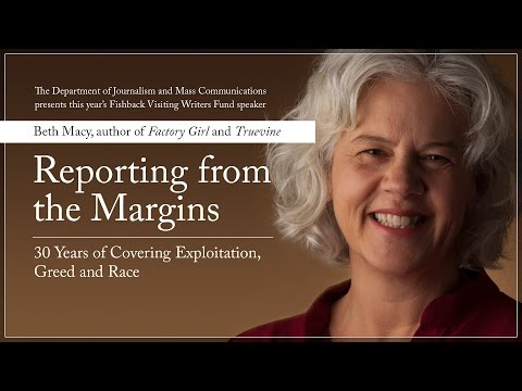 "Beth Macy, ""Reporting from the Margins: 30 Years of Covering Exploitation, Greed and Race"""
