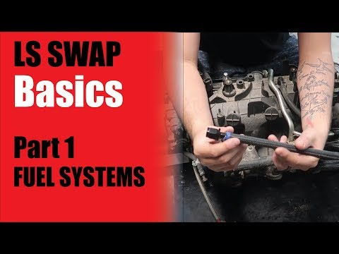 LS Swap Basics - Part 1 - Fuel Systems *How to LS Swap Any Vehicle
