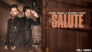 SALUTE : Johny Mahey & Ramesh Mahey (Official Video) | Jeet Records | Latest Punjabi Songs 2019