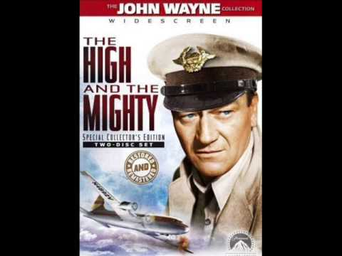 The High and the Mighty 1954  composed  Dimitri Tiomkin and Ned Washington
