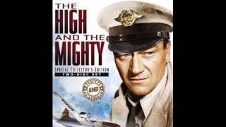 """The High and the Mighty"" (1954) - composed by Dimitri Tiomkin and Ned Washington"