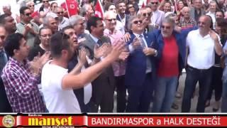 BANDIRMASPOR a HALK DESTEĞİ