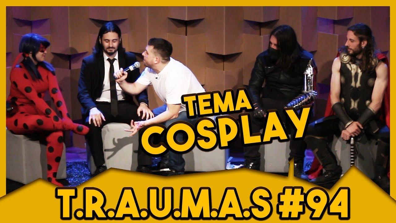 T.R.A.U.M.A.S. #94 - TEMA: COSPLAY (São Paulo, SP)