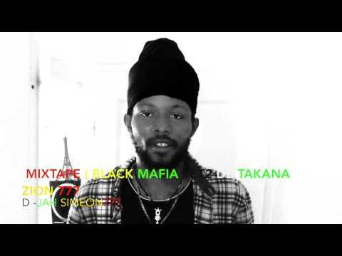 MIXTAPE DE TAKANA ZION (BLACK MAFIA 1 ET 2)PAR D-JAH SIMEON