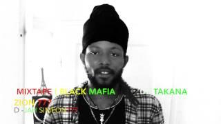 MIXTAPE DE TAKANA ZION (BLACK MAFIA 1 ET 2)PAR D-JAH SIMEON thumbnail