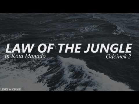 [POLSKIE NAPISY] 170113 Law Of The Jungle in Kota Manado - Odcinek 2