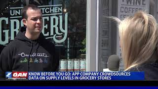 Know before you go: App company crowdsources data on supply levels in grocery stores