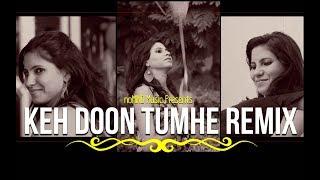 Socha Hai   Badshaho   Keh Doon Tumhe Remix   Emraan Hashmi, Esha Gupta   Gulshan GP, Akshita Sharma