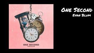 Video One Second - Evan Blum download MP3, 3GP, MP4, WEBM, AVI, FLV Oktober 2018