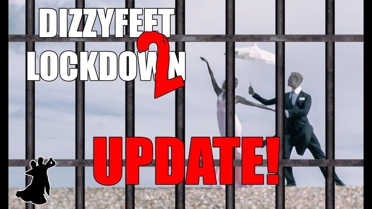 Lockdown 2 - An Update!