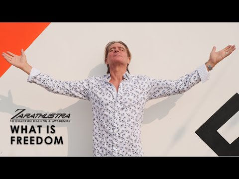 Spiritual Teacher Zarathustra | What is Freedom