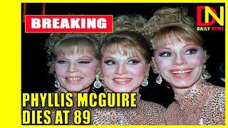 Last of singing McGuire Sisters dies in Vegas; Phyllis, 89.