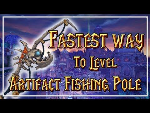 FASTEST WAY TO LEVEL YOUR ARTIFACT FISHING POLE│World Of Warcraft Legion