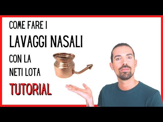 Come fare il Lavaggio Nasale: Guida completa - il metodo più economico ed efficace con la Neti Lota