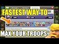 HOW TO MAX TROOPS FAST IN CLASH OF CLANS!!!