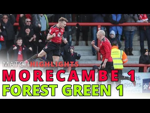 HIGHLIGHTS | Morecambe v Forest Green Rovers