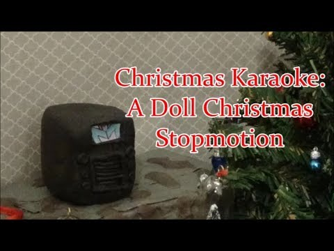 Christmas Karaoke: A Doll Christmas Stopmotion