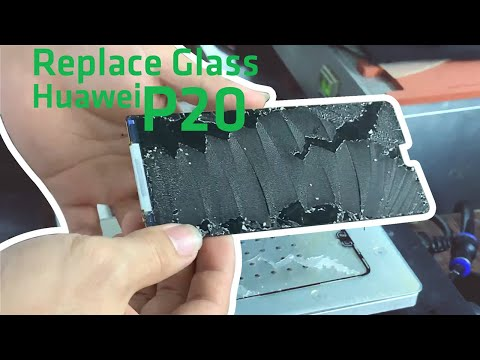 Replace Glass Huawei P20