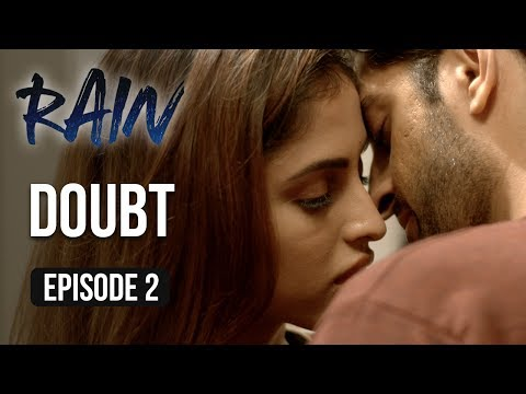 Rain  Episode 2  'Doubt'  Priya Banerjee  A Web Series By Vikram Bhatt