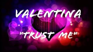VALENTINA - TRUST ME RADIO MIX Freestyle