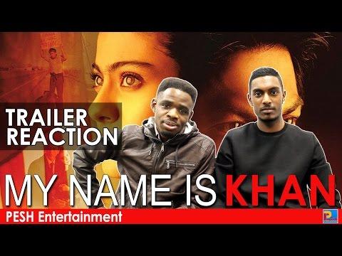 My Name is Khan Trailer Reaction   PESH Entertainment