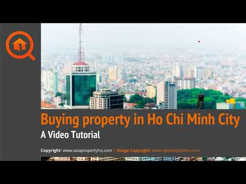 Buying an Apartment in Ho Chi Minh City: Video Tutorial