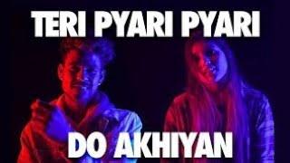 teri pyari pyari do akhiyan original song, sagar goswami tik tok,