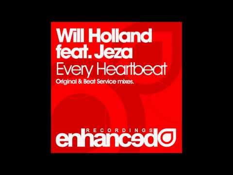 Will Holland feat. Jeza - Every Heartbeat (Original Mix)