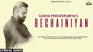 Bechainiyan by Sukha Ferozepuriya Mp3 Song Download