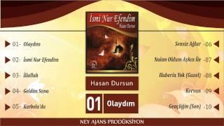 Hasan Dursun - Olaydım